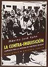 La Contra-Inquisición: Capítulos para la historia de nuestras cenizas par Mario Martín Gijón