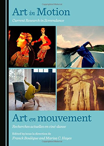 art-in-motion-current-research-in-screendance-art-en-mouvement-recherches-actuelles-en-cine-danse