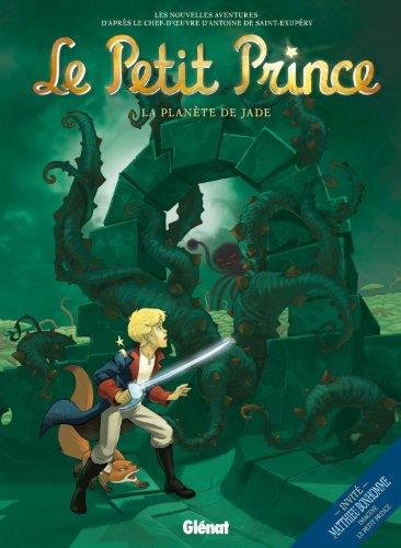Le Petit Prince - Tome 04: La Planète de Jade