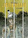 Jeremiah - Tome 37 - La Bête