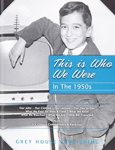 This Is Who We Were: In the 1950s: Print Purchase Includes 5 Years Free Online Access by Scott Derks (2013-04-01)