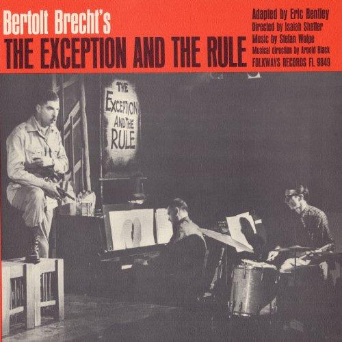 Bertolt Brecht's The Exception...
