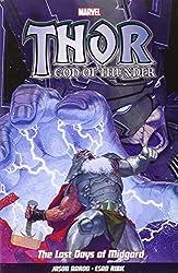 Thor God Of Thunder Vol.4: The Last Days of Midgard by Jason Aaron (2014-11-19)