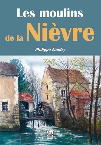 Les moulins dans la Nivre