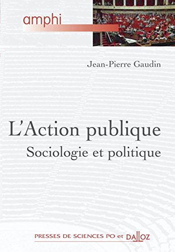 L'Action publique : Sociologie et politique