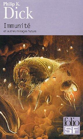 Immunite (Folio Science Fiction)