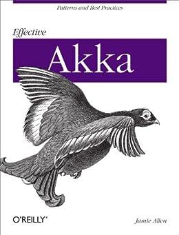 Effective Akka von [Allen, Jamie]