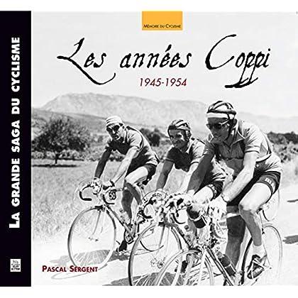 Les Annees Coppi 1945-1954
