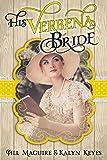 Mail Order Bride: His Verbena Bride: Mail Order Brides Western Romance (Shades of Romance Book 2)