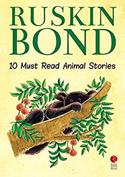 Ten Must Read Animal Stories (Rupa Quick Reads) by [Bond, Ruskin]