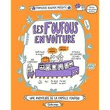 Les Foufous, Tome 2 : Les Foufous en voiture