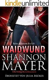 Waidwund (Rylee Adamson 8)