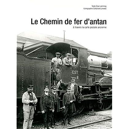 Le chemin de fer d'antan