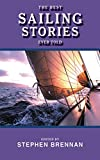 The Best Sailing Stories Ever Told (Best Stories Ever Told) (English Edition)