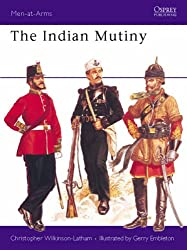 The Indian Mutiny (Men-at-Arms)