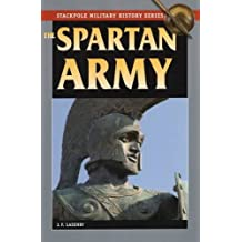 The Spartan Army (Stackpole Military History Series) by J. F. Lazenby (2012-07-01)