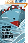 Down To The Sea In Ships: Of Ageless...