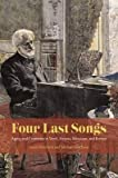 [(Four Last Songs: Aging and Creativity in Verdi, Strauss, Messiaen, and Britten)] [Author: Linda Hutcheon] published on (June, 2015)