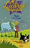 "Afficher ""Ma Licorne magique Magie en danger"""