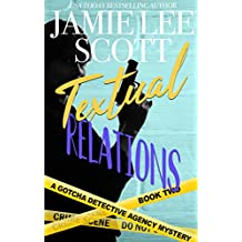 Textual Relations: Gotcha Detective Agency Mystery #2 (English Edition)