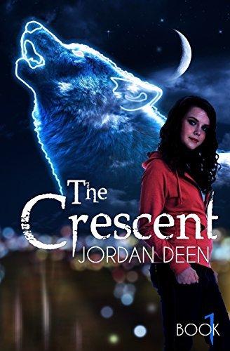 The Crescent: Volume 1 (The Crescent Trilogy) by Jordan Deen (2013-12-04) (Deen Jordan)