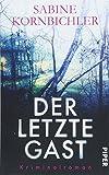 Der letzte Gast: Kriminalroman