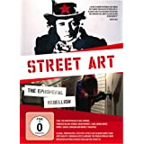Street Art: the Ephemeral Rebellion