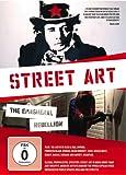 Streetart - Die vergängliche Rebellion