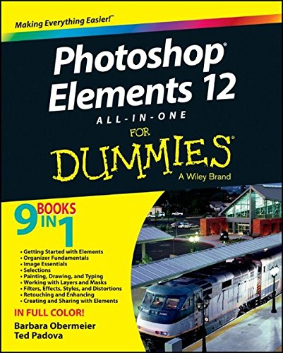 Photoshop Elements 12 All-in-one For Dummies (For Dummies (Computers))