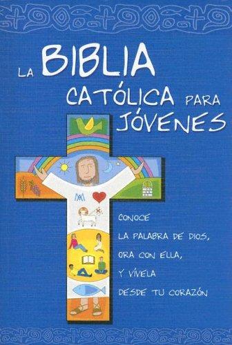 La Biblia Católica para Jóvenes: ed. azul. rústica (Ediciones bíblicas EVD) por Instituto Fe y Vida