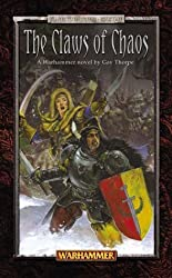 The Claws of Chaos (Warhammer, Slaves to Darkness, Book 1)