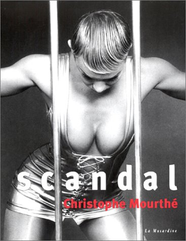 Scandal par Christophe Mourthé