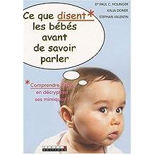 Ce que disent les bébés avant de savoir parler