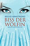 Biss der Wölfin: Women of the Otherworld 9 (Die Otherworld-Reihe) bei Amazon kaufen