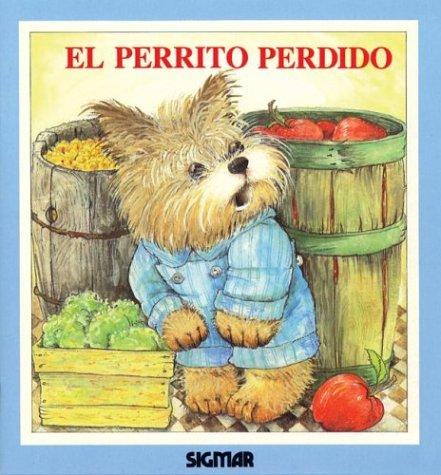 El Perrito Perdido/The Lost Puppy (Ternura) por Cyndy Szekeres