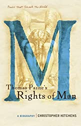 Thomas Paine's Rights of Man; A Biography