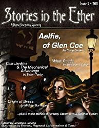 Stories in the Ether: A Digital Storytelling Quarterly: Issue 2 - 2011 (English Edition)