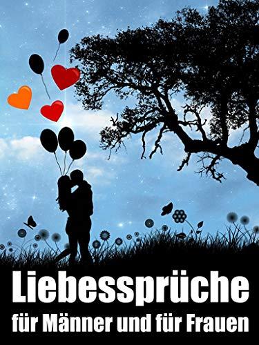 Liebessprüche Für Männer Und Für Frauen 52 Liebessprüche Für Ein Ganzes Jahr Liebe Sprüche 1