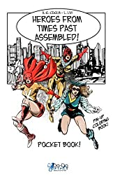 Heroes from Times Past Assembled! - Pocket Book!
