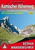 Karnischer Höhenweg: Von Sillian nach Thörl-Maglern. 14 Etappen mit Varianten und Gipfeln. Mit GPS-Tracks. (Rother Wanderführer) - Evamaria Wecker