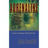 ADRENALINE: New 2013 edition (English Edition)