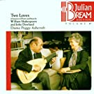 Two Loves Sequence of Poetry - Julian Bream Edition, Vol. 17