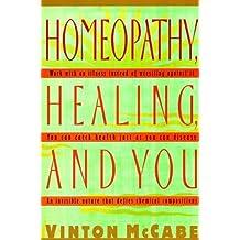 Homeopathy, Healing and You