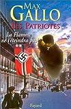"""Afficher """"Les Patriotes n° 2 La flamme ne s'éteindra pas"""""""