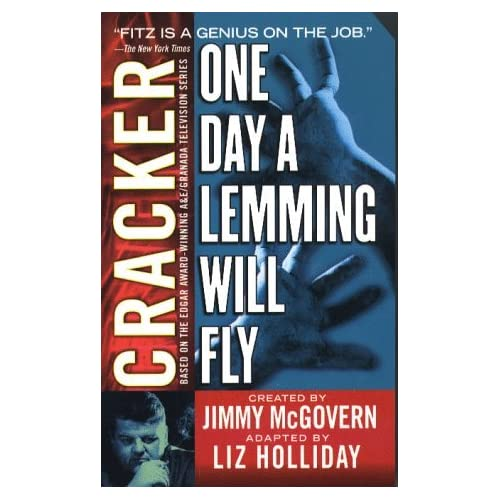 Cracker: One Day a Lemming Will Fly by Jimmy McGovern (1999-01-05)