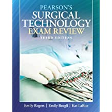 Pearson's Surgical Technology Exam Review (3rd Edition) 3rd by Rogers, Emily M., Boegli, Emily H., LaRue, Kathy (2012) Paperback
