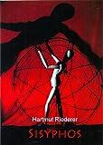Sisyphos: Ein Stück nicht nur aus der griechischen Antike - eingerichtet für Schatten- und Tanztheater/Titelseite und Zeichnungen: Stefan Fichert