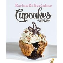 Cupcakes. Creative Ideas That Work. (English Edition)