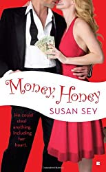 Money, Honey (Berkley Sensation)