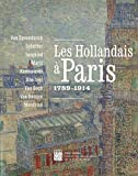 Les hollandais à Paris : 1789-1914
